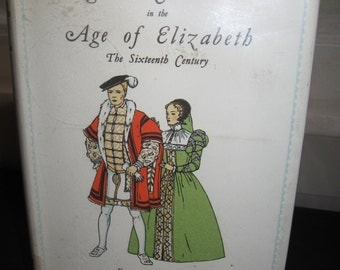 Vintage Book By Iris Brooke / English Costumes in the Age Of Elizabeth