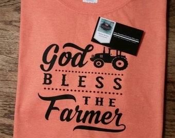 God bless the farmer shirt. Farming shirt. Farm Shirt. Tractor shirt.