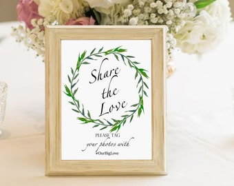 Wedding share the love hashtag printable sign, laurel wreath hashtag personalized sign, greenery wedding hashtag social media digital  sign