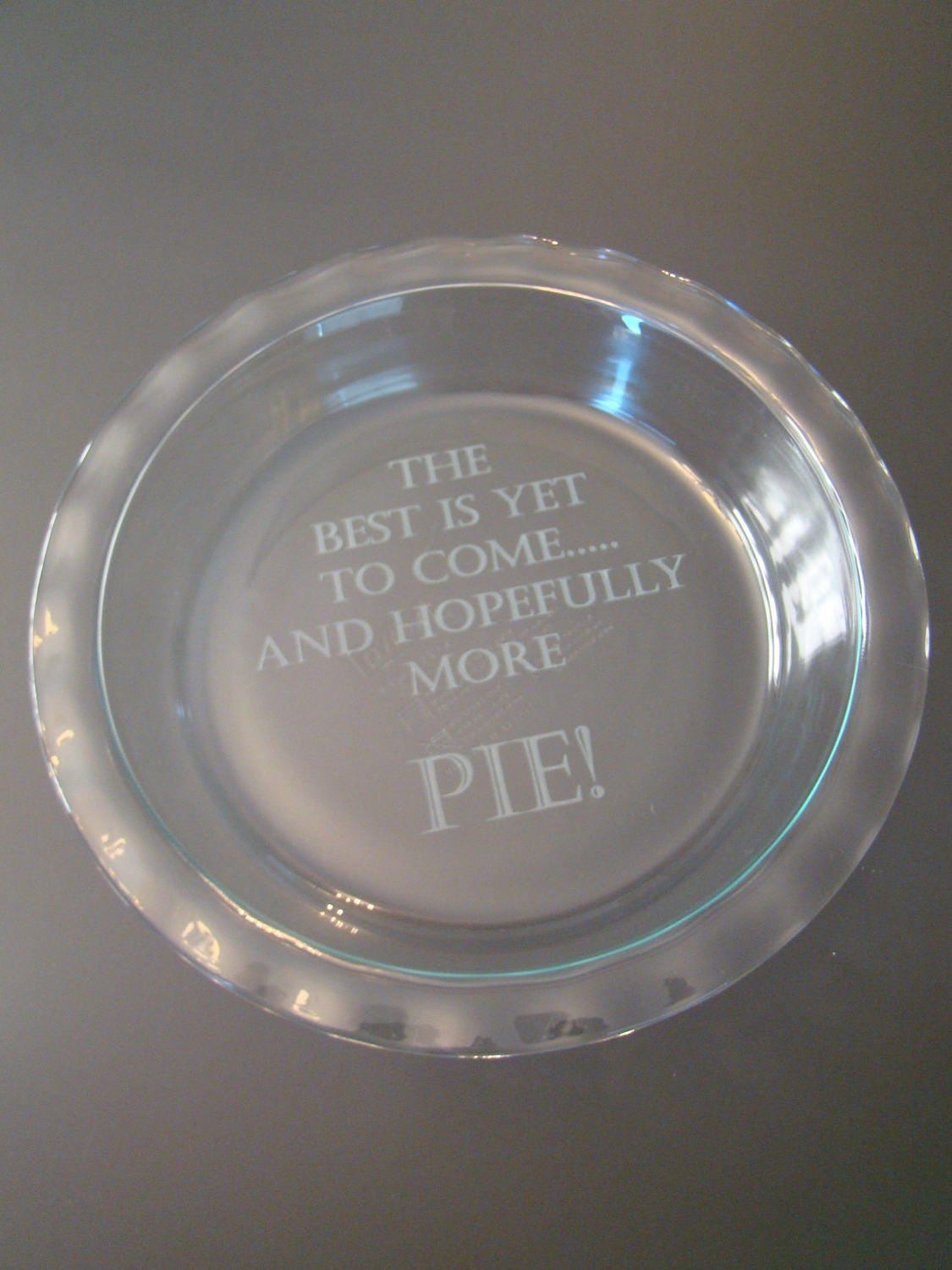 Custom Engraved Etched Printed Personalized Pie Plate With