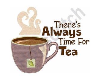 Always Tea Time - Machine Embroidery Design