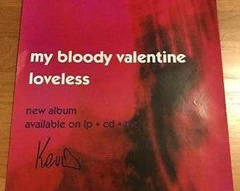 My Bloody Valentine - Loveless Poster - Signed!!! - Creation Records