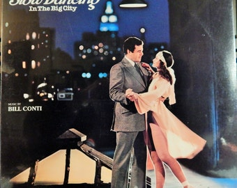 "Slow Dancing In The Big City (1978 music Bill Conti) Mint 12"" Vinyl LP Original Soundtrack; Paul Sorvino, Anne Ditchburn; John Avildsen dir"