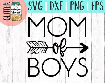 Mom of Boys svg eps dxf png Files for Cutting Machines Cameo Cricut, Boy Mom, Mom Life, Mama Bear, Mother's Day, Funny, Coffee Mug, Cute svg