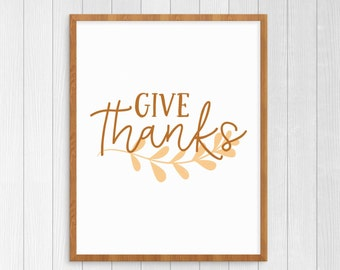 Give Thanks Print, Thanksgiving Printable Wall Art, Fall Printable Decor, Instant Download Fall Art Print, Thanksgiving Printable Decor