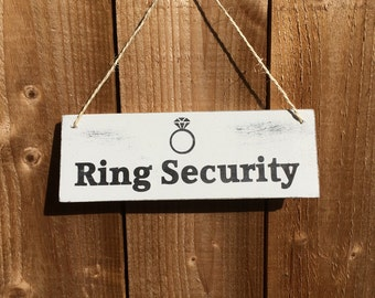 Shabby Chic Wedding Sign - Ring Security