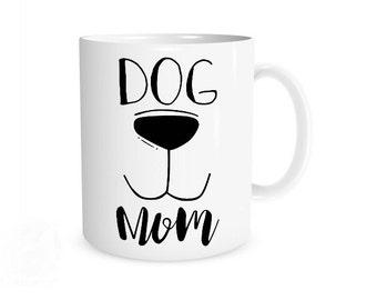 Dog Mom Mug I Dog Mom Coffee Mug, Dog Mom, Dog Lady, Funny Dog Mug, Gift for Dog Lover, Puppy Mug, Puppy Mom, I Love my Dog Mug, Dog Owner