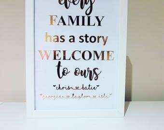 Every family has a story framed foil print