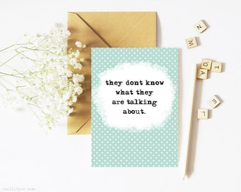 Encouraging quote printable card, greeting card template, anti bullying encouragement card, affirmation for kids, inspirational quote card
