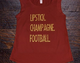 Lipstick. Champagne. Football. Muscle Tank