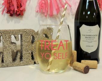 Stemless Clear 21oz Wine Glass- Treat YO Self