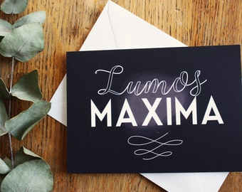 """Card A6, """"Lumos maxima"""" Harry Potter quote, typography, JK Rowling"""