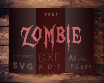 Zombie font SVG Cuttable Walking Dead Alphabet svg dxf png pdf eps jpeg ai for Silhouette Studio Cricut Vinyl Cutter Heat Press Transfer