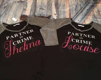 Partner In Crime- Thelma/Louise (set of shirts)