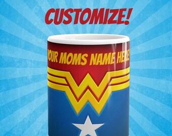 Custom mom mug, Wonder Mom mug, Mothers day mug, mothers day present, Wonder Woman, I love you mom, mothers day mug