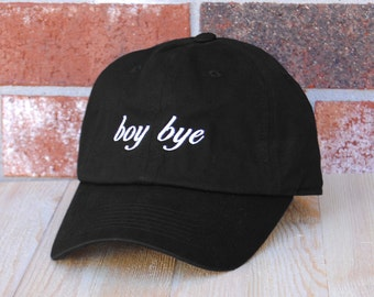 Boy Bye Baseball Cap, Black Baseball Cap, Womens Hat, Embroidered Baseball Cap, Boy Bye Baseball Hat
