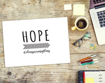Hope. It Changes Everything Framed Print, Inspirational Quote Print, A4/A3, Monochrome Wall Decor, Chevron print