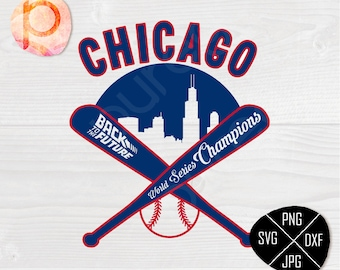 Chicago Cubs are World Series Champions 2 SVG*Back to the future svg,clipart,eps,dxf,png,jpg*Cutting File,Vinyl*Cricut*Silhouette*sure cuts