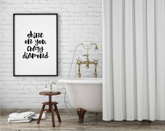 Print - Shine On You Crazy Diamond - Wall Art, Contemporary, 5 Sizes, Home Decor