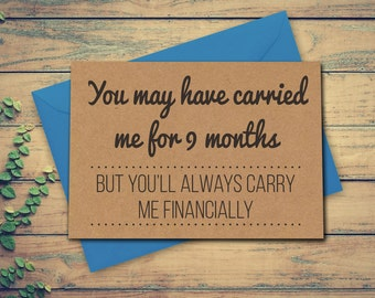 Funny Mothers Day Card, Funny Mother's Day Card, Card for Mum, Card for Mother, You'll Always Carry Me Financially Card, Recycled Kraft Card