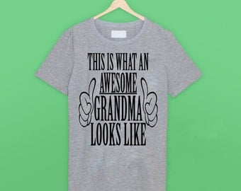 This Is What An Awesome Grandma Looks Like T Shirt