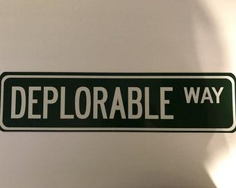 Deplorable Way Street Sign