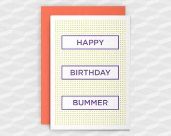 Rude Birthday Cards|Happy Birthday Rude|HAPPY BIRTHDAY BUMMER|Rude Greetings Card|Crude Birthday Card|Sarcasm Cards|Inappropriate Cards|Gay