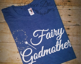 Fairy Godmother Shirt - Will you be my Nanny? -Bippity Boppity Boo - Nanny gift - Nanny shirt- Godmother gift - Nanny present - Godmother Pr