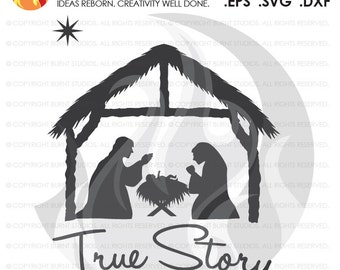 Digital File, True Story Manger Nativity Scene Baby Jesus, Mother Mary and Joseph, North Star Shirt Decal Design, Svg, Png, Dxf, Eps file