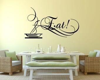 Eat Kitchen Vinyl Wall Quote