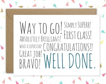 Well done card // Congratulations card // New job card // Success Card // Funny card // Graduation card // Congratulations // Way to go!