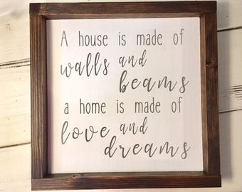 A House Is Made Of Walls And Beams A Home Is Made Of Love And Dreams Sign, Wooden Sign, Fixer Upper Style, Vintage Sign, Cottage Chic Sign