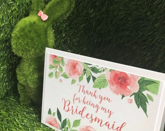 Thank you for being my bridesmaid card, thank you card, wedding thankyous, bridesmaid, pretty cards