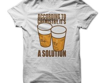 Beer Shirt - Funny Beer T-shirt - Beer Is The Solution - Beer Drinkers T shirt - Beer Fan Tshirts - Love Beer - Funniest Beer Tshirts - Gift