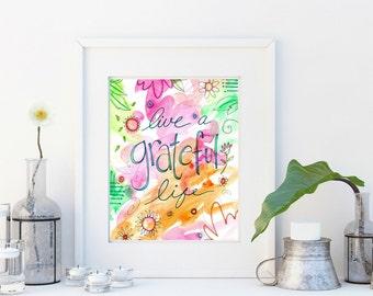 Wall art, art print, watercolor poster, inspirational print, modern print, home wall decor, apartment wall art, poster, gift, Grateful Life