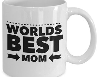 Mom Gift coffee mug - world's best mom - Unique gift mug for Mother