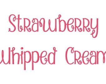 3 Sizes Strawberry Whipped Cream Embroidery Fonts BX Embroidery Fonts PES Alphabets Digital Machine Embroidery Instant Download
