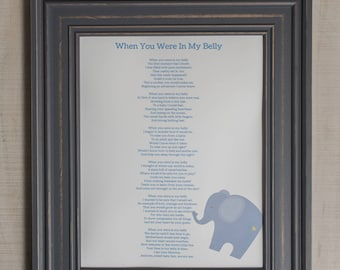 "Mom-To-Be Gift, Baby Shower Gift, ""When You Were In My Belly,"" mother's day gift, Pregnancy Gift, Pregnancy Poem, Push Present, Pregnancy Mo"