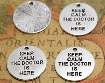 15pcs Charms silver tone Keep Calm The Doctor Is Here Pendants 20mm ASD2282