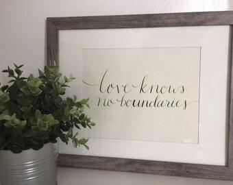 Love Knows No Boundaries Calligraphy