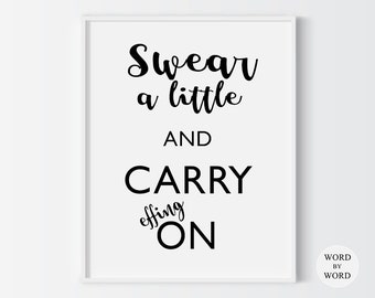 """Printable """"Swear A Little"""" Quote, Funny Motivational Poster, Wall Decor, Home Decor, Gift Idea, Motivational Poster, Instant Download"""