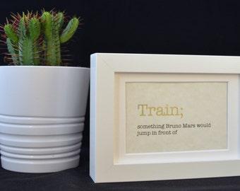 Urban Dictionary Wall Art / Train Definition / Dictionary Art / Funny Definition / Word Art