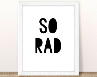 PRINTABLE So Rad, Instant Download, Digital File, SO RAD Print, Rad Printable, So Rad Print, Surfer Print, Surfer Printable, So Rad Wall Art