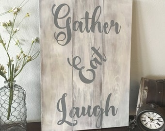 "Country Style / Farmhouse Chic Dining Room Sign ""Gather Eat Laugh"""