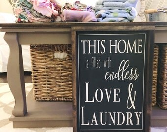 This Home is Filled with Endless Love & Laundry Framed Wood Sign