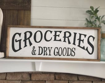 Groceries & Dry Goods Wood Sign