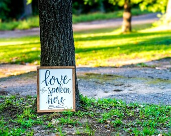 Love • Love is spoken here • Framed wood sign • Hand painted • Rustic • Farmhouse • Home decor • Wooden sign • Calligraphy