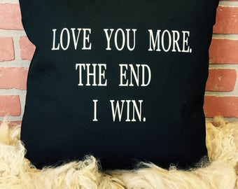 I love you more pillow cover*free shipping