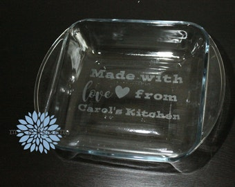Etched Casserole Dish - Etched Glass Casserole Dish - Personalized Casserole Dish - Made With Love Casserole Dish