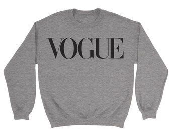 Vogue Sweatshirt - Fashion Cool Popular Quote Slogan Logo Top Birthday Present Gift